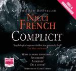 Complicit: Unabridged Audiobook by Nicci French