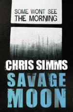 Cover for Savage Moon by Chris Simms
