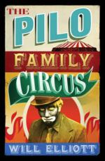 The Pilo Family Circus by Will Elliot