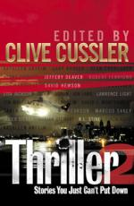 Thriller 2 : Stories You Just Can't Put Down  by International Thriller Writers Inc