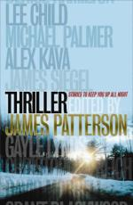 Thriller : Stories to Keep You Up All Night by