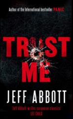 Cover for Trust Me by Jeff Abbott