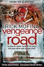 Cover for Vengeance Road (A Jack Gannon Thriller) by Rick Mofina