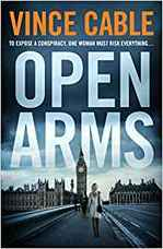 Cover for Open Arms by Vince Cable