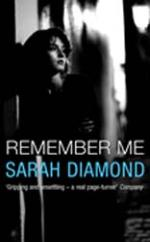 Remember Me by Sarah Diamond