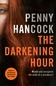 The Darkening Hour by Penny Hancock