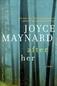 After Her A Novel by Joyce Maynard