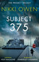 Subject 375 by Nikki Owen