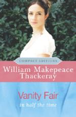Cover for Vanity Fair - Compact Editions by William Makepeace Thackeray