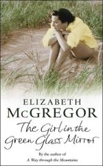 The Girl in the Green Glass Mirror by Elizabeth McGregor