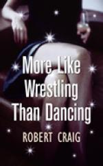 More Like Wrestling Than Dancing by Robert Craig