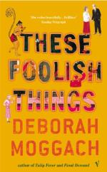 Cover for These Foolish Things by Deborah Moggach