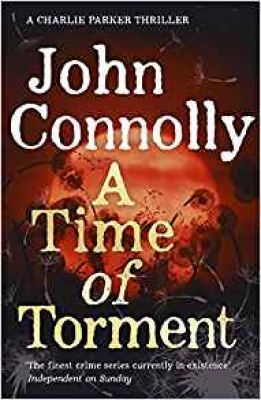 Cover for A Time of Torment by John Connolly