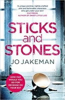 Book Cover for Sticks and Stones by Jo Jakeman