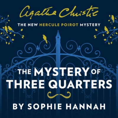 Cover for The Mystery of Three Quarters by Sophie Hannah