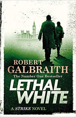 Cover for Lethal White Cormoran Strike Book 4 by Robert Galbraith
