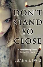 Cover for Don't Stand So Close by Luana Lewis