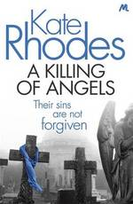 Cover for A Killing of Angels by Kate Rhodes