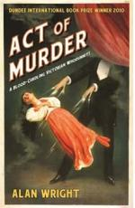 Act of Murder by Alan Wright