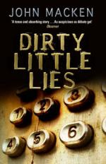 Cover for Dirty Little Lies by John Macken