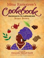 Mma Ramotswe's Cookbook by Stuart Brown