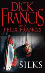 Cover for Silks by Dick Francis, Felix Francis