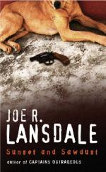 Sunset And Sawdust by Joe R Lansdale