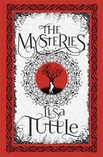 Cover for The Mysteries by Lisa Tuttle
