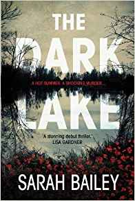 Cover for The Dark Lake by Sarah Bailey