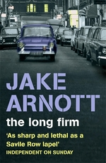 Cover for The Long Firm by Jake Arnott