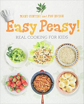 Easy Peasy! Recipes for Kids to Cook