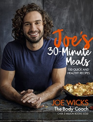 Joe's 30 Minute Meals 100 Quick and Healthy Recipes