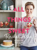 Cover for All Things Sweet by Rachel Allen