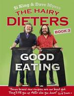 Cover for The Hairy Dieters: Good Eating by Hairy Bikers, Dave Myers, Si King