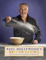 Cover for Paul Hollywood's British Baking by Paul Hollywood