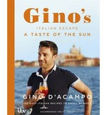 Cover for Gino's Italian Escape: A Taste of the Sun by Gino D'Acampo