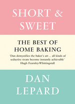Short and Sweet by Dan Lepard