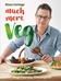 River Cottage Much More Veg by Hugh Fearnley-Whittingstall