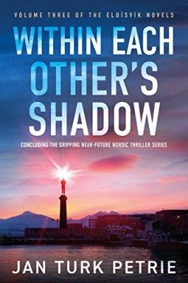 Cover for Within Each Other's Shadow by Jan Turk Petrie