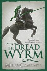 Cover for Dread Wyrm by Miles Cameron