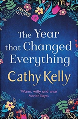 Book Cover for The Year That Changed Everything by Cathy Kelly
