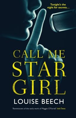 Cover for Call Me Star Girl by Louise Beech