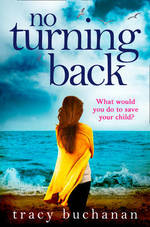Cover for No Turning Back by Tracy Buchanan