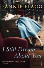 Cover for I Still Dream About You by Fannie Flagg
