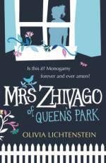 Cover for Mrs Zhivago of Queen's Park by Olivia Lichtenstein