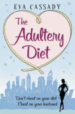 The Adultery Diet by Eva Cassady
