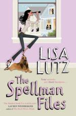 Cover for The Spellman Files by Lisa Lutz