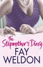 The Stepmother's Diary by Fay Weldon