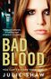 Bad Blood by Julie Shaw