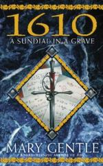 1610: A sundial in the grave by Mary Gentle